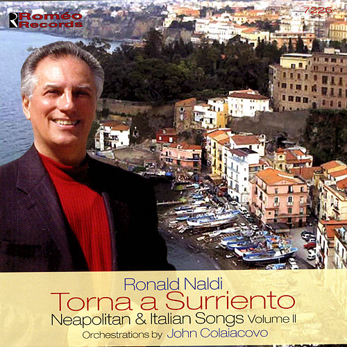 Play & Download Torna a Surriento: Neapolitan & Italian Songs, Vol. 2 by Ronald Naldi | Napster