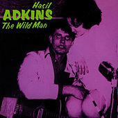 Play & Download The Wild Man by Hasil Adkins | Napster