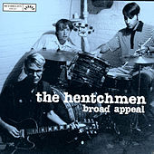 Broad Appeal by The Hentchmen