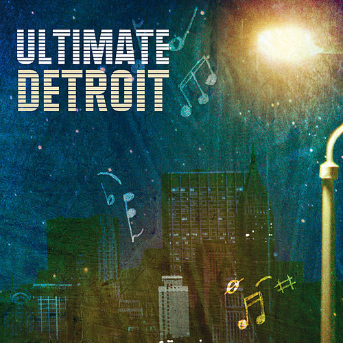 Ultimate Detroit by Various Artists