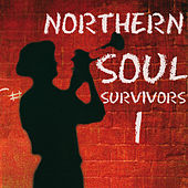 Play & Download Northern Soul Survivors 1 by Various Artists | Napster