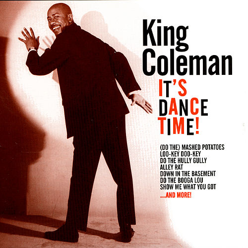 Play & Download It's Dance Time! by King Coleman | Napster
