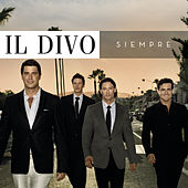 Play & Download Siempre by Il Divo | Napster