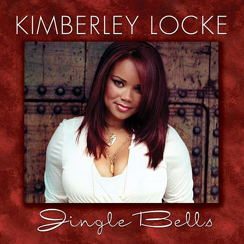 Play & Download Jingle Bells by Kimberley Locke | Napster