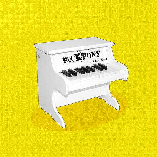 Play & Download It´s Only Music by F*ckpony | Napster