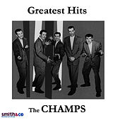 Play & Download Greatest Hits by The Champs | Napster