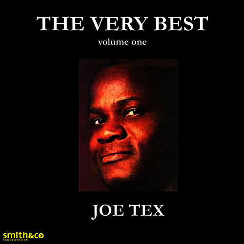 The Very Best Of, Volume 1 by Joe Tex