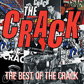 Play & Download The Best of the Crack by CRACK | Napster
