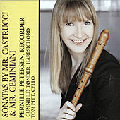 Play & Download Pernille Petersen-Recorder, Gunnhild Toender-Harpsichord & Tom Pitt-Cello -Sonatas By Mr. Castrucci & Mr. Geminiani by Tom Pitt-Cello | Napster