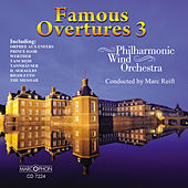 Play & Download Famous Overtures 3 by Philharmonic Wind Orchestra | Napster