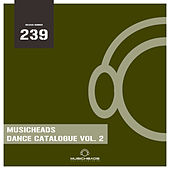 Musicheads Dance Catalogue, Vol. 2 by Various Artists