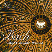 Bach: Great Organ Works by Martin Souter