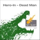 Dead Man by Heroin