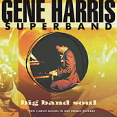 Play & Download Big Band Soul by Gene Harris | Napster