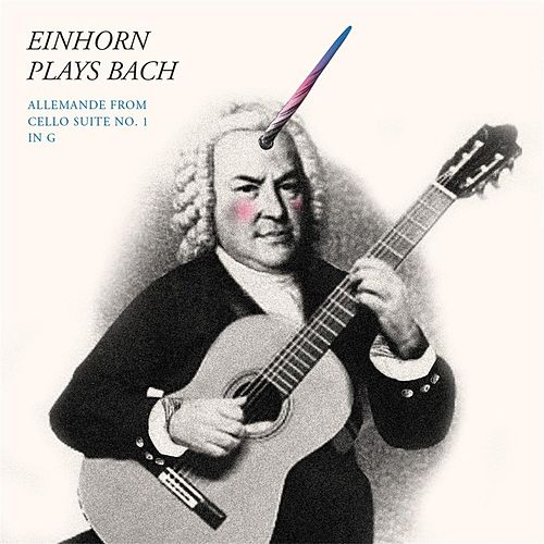 Play & Download Bach: Cello Suite No. 1 in G Major, BWV 1007: II. Allemande (Trans. to D for Guitar) by Craig Einhorn | Napster