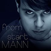 Play & Download From the Start by Mann | Napster