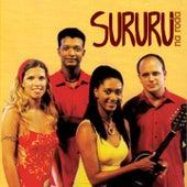 Play & Download Sururu na Roda by Sururu Na Roda | Napster