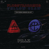 Pillz by Flosstradamus