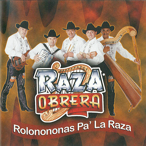 Play & Download Rolonononas Pa la Raza by Raza Obrera | Napster
