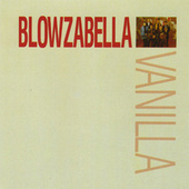 Play & Download Vanilla by Blowzabella | Napster