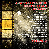 Play & Download A Nostalgia Trip to the Stars, Vol. 2 by Various Artists | Napster