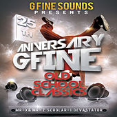 Play & Download G Fine Sounds 25th Anniversary by Various Artists | Napster