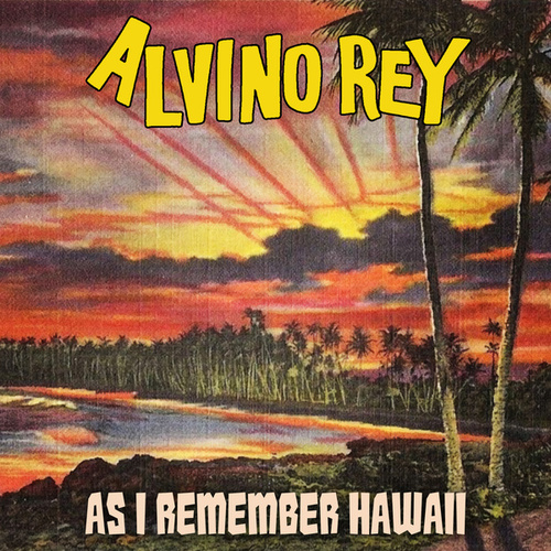 Play & Download As I Remember Hawaii by Alvino Rey | Napster