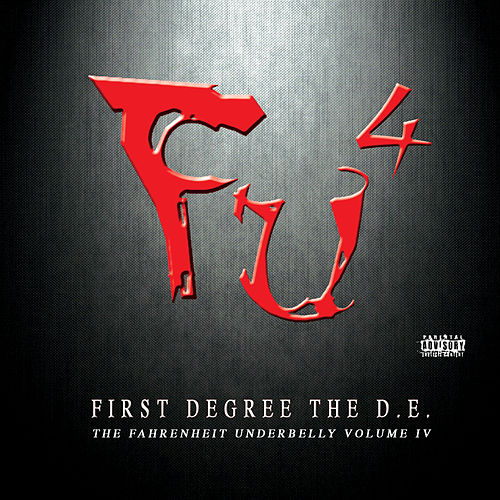 Play & Download F.U.4, The Fahrenheit Underbelly Volume IV by Various Artists | Napster
