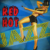 Red Hot Jazz by Various Artists