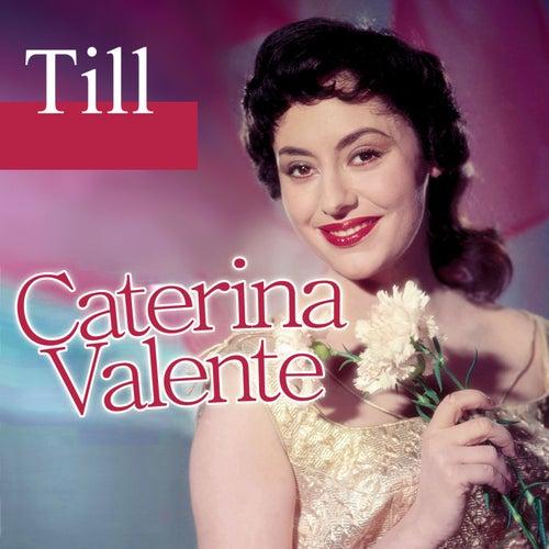 Caterina Valente - Till by Caterina Valente