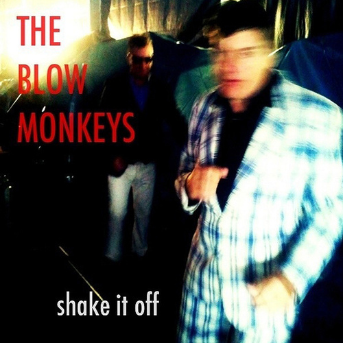 Play & Download Shake It Off by The Blow Monkeys | Napster