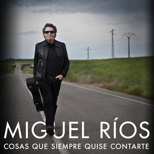 Play & Download Cosas Que Siempre Quise Contarte by Miguel Rios | Napster