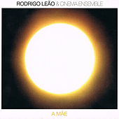 Play & Download A Mãe by Rodrigo Leão | Napster