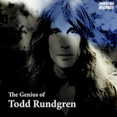 Play & Download The Genius of Todd Rundgren by Various Artists | Napster