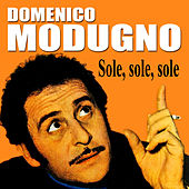 Play & Download Sole, sole, sole by Domenico Modugno | Napster