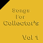 Songs for Collectors, Vol. 1 by Various Artists