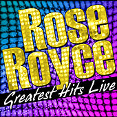Greatest Hits Live by Rose Royce