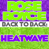 Play & Download Back To Back: Rose Royce & Heatwave by Various Artists | Napster
