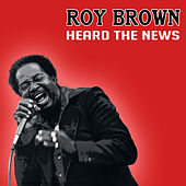 Play & Download Heard The News Live by Roy Brown | Napster