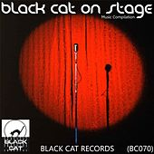 Play & Download Black Cat On Stage - EP by Various Artists | Napster