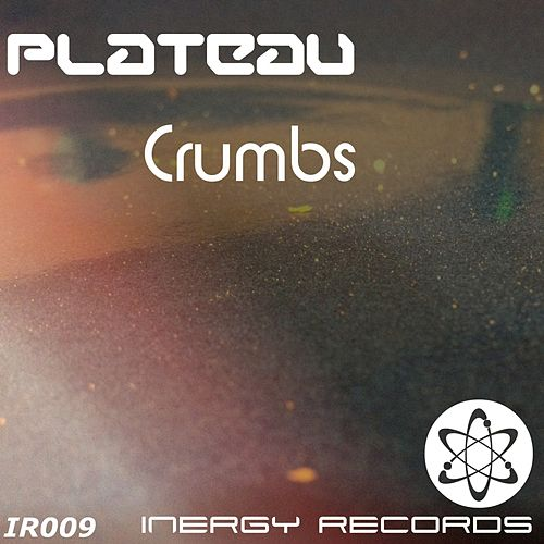 Crumbs by Plateau