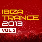Ibiza Trance 2013 Vol.3 - EP by Various Artists
