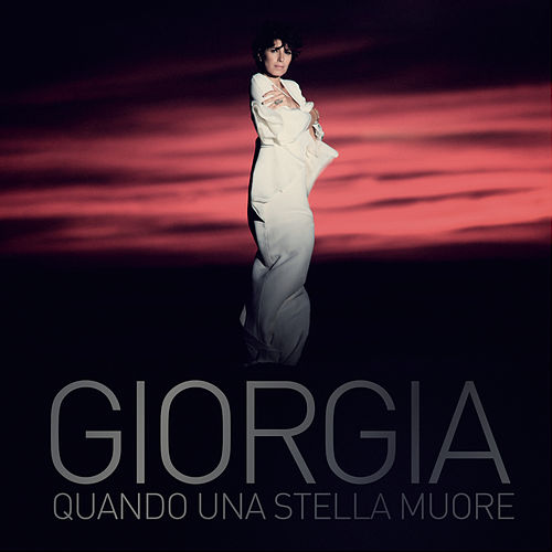 Play & Download Quando una stella muore by Giorgia | Napster