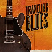 Traveling Blues by Various Artists