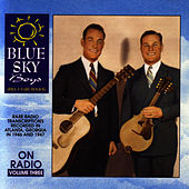 On Radio - Volume 3 von Blue Sky Boys