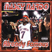 Play & Download Already Famous by Nasty Nardo | Napster