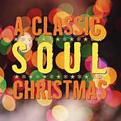 Play & Download A Classic Soul Christmas by Various Artists | Napster