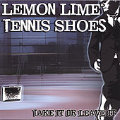 Take It or Leave It by Lemon Lime Tennis Shoes
