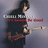 Play & Download it's Gonna Be Good by Chieli Minucci   Napster