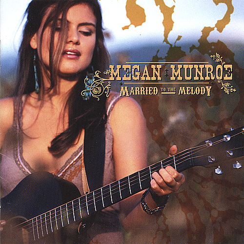 Play & Download Married to the Melody by Megan Munroe | Napster